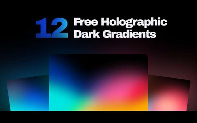 12 Free Holographic Dark Gradients figma