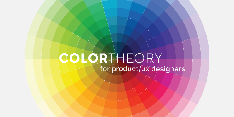 Color Theory for UX designers