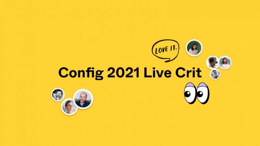 Config 2021 Live Crit