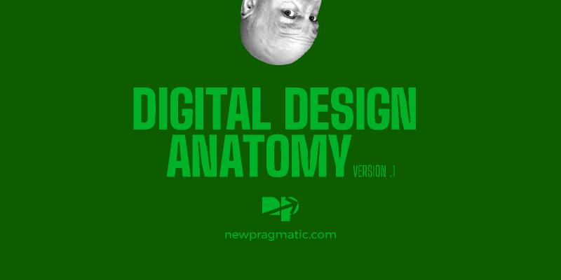 Digital Design Anatomy Figma