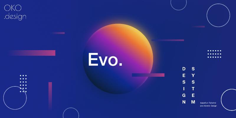 Evo. Design System