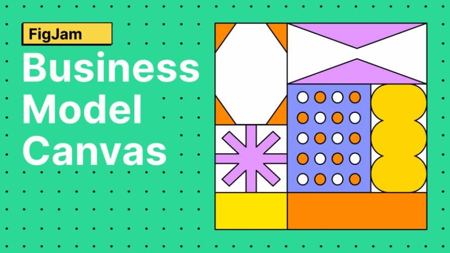 Figjam Business Model Canvas