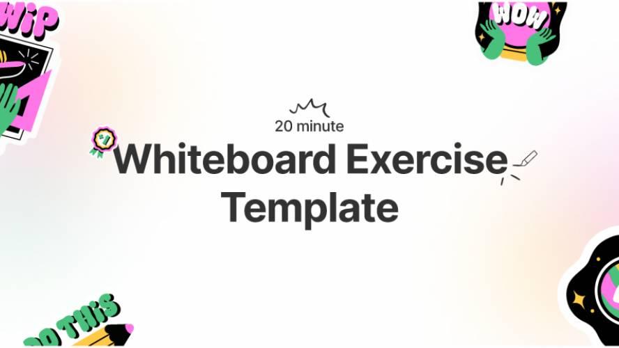 Figjam Whiteboard Exercise Template