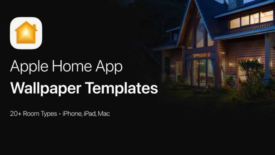 Figma Apple Home App Wallpaper Templates