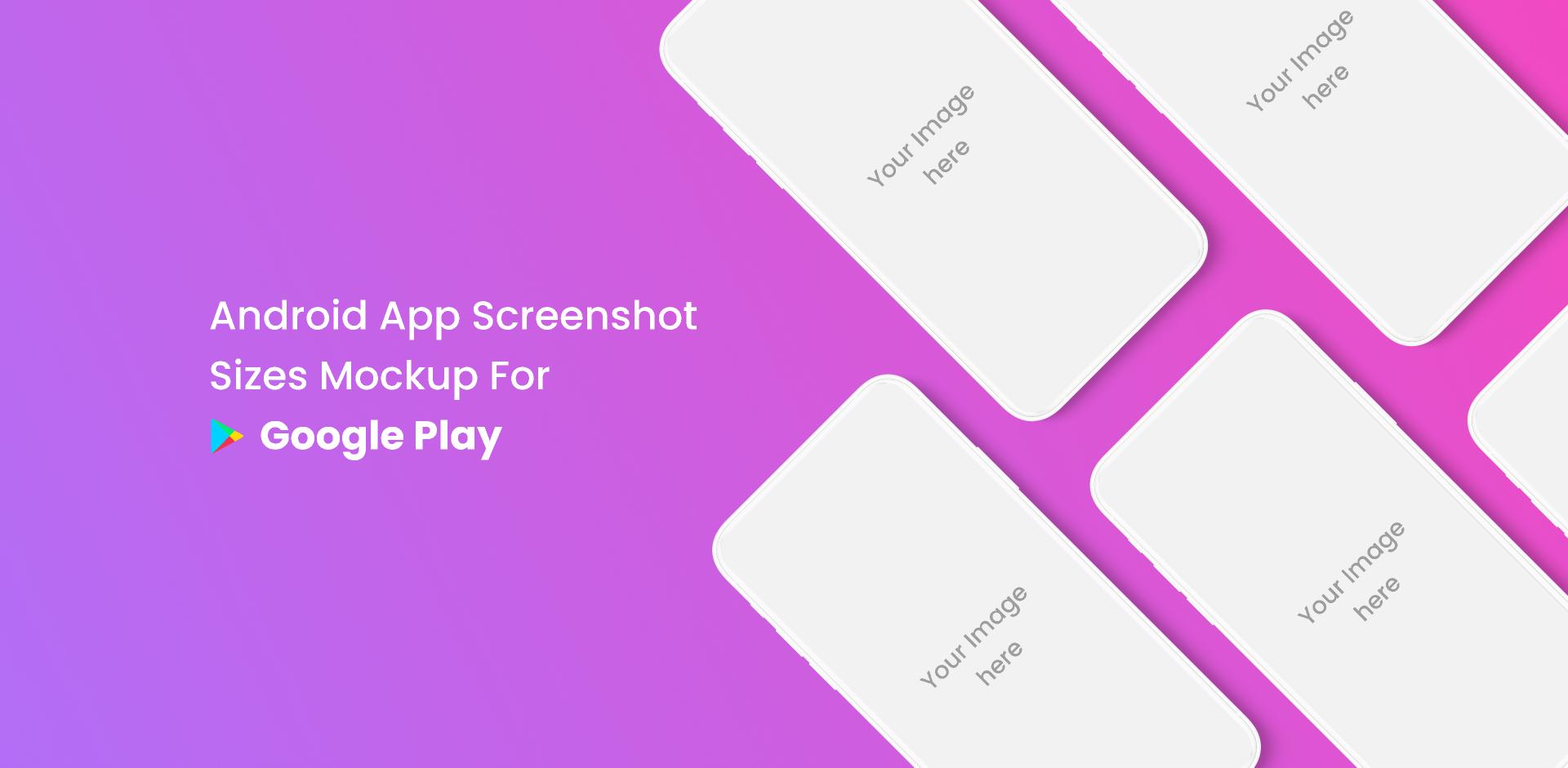 Figma Freebie Android App Screenshot Mockup For Google Playstore