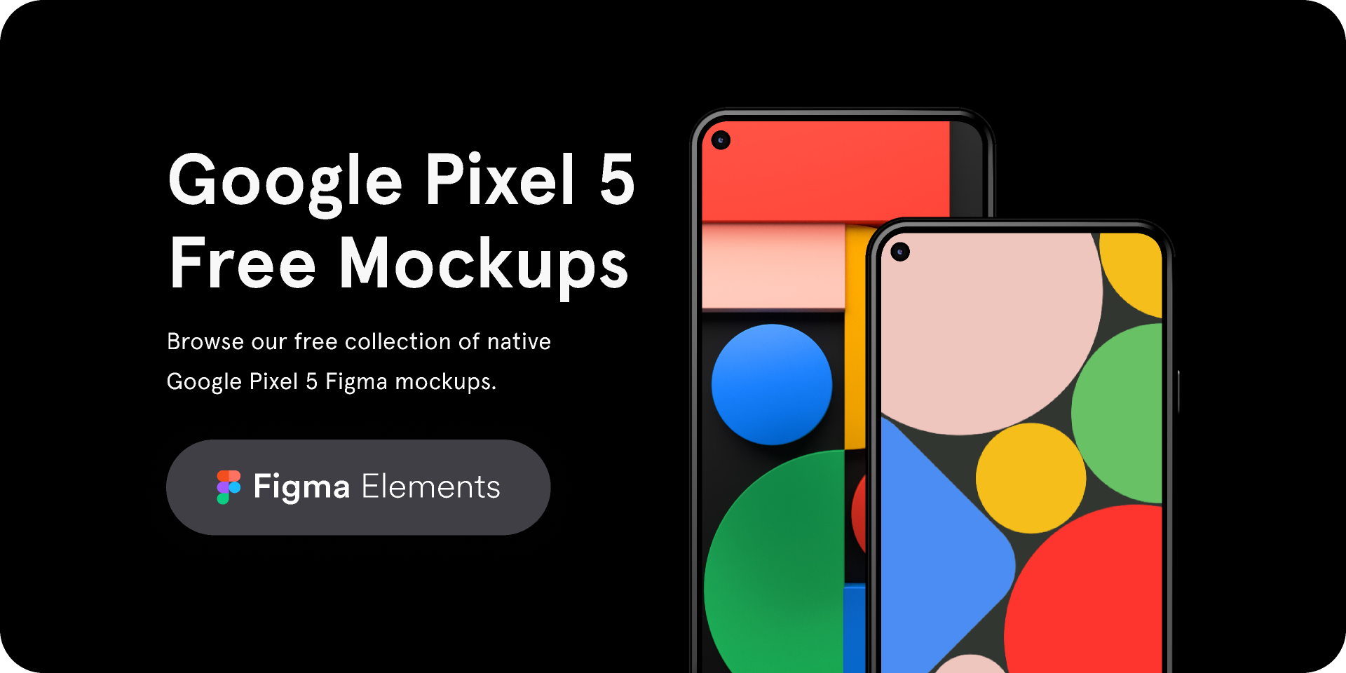 Figma freebie Google Pixel 5 Free Mockups