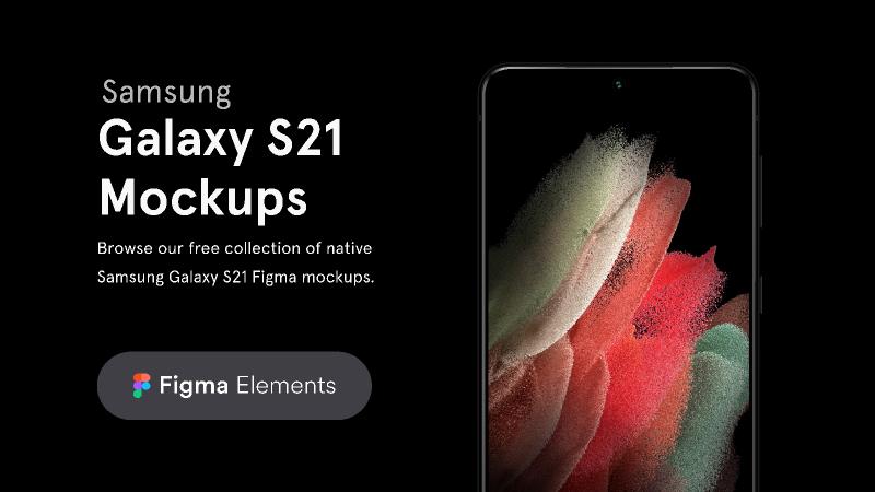 Figma freebie Samsung Galaxy S21 Free Mockups
