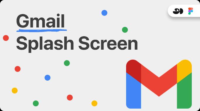 Figma Gmail Splash Screen Template