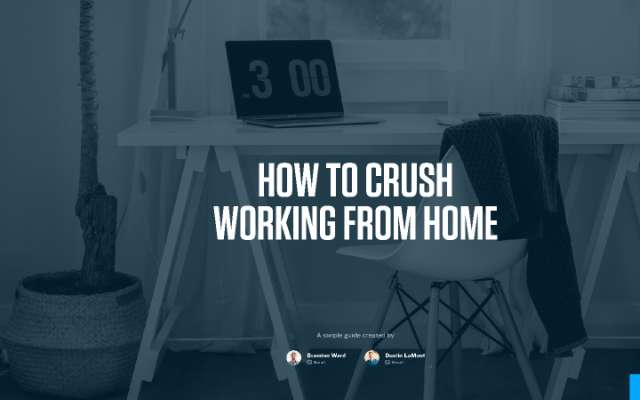 Figma Presentation - How to Crush Working from Home