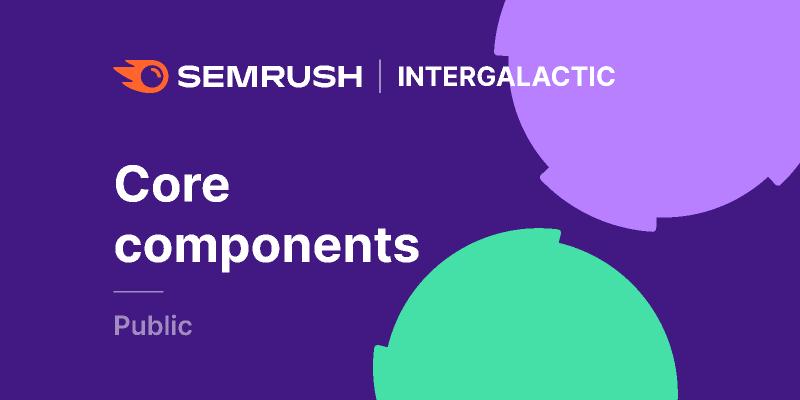 Figma Semrush library Core components library