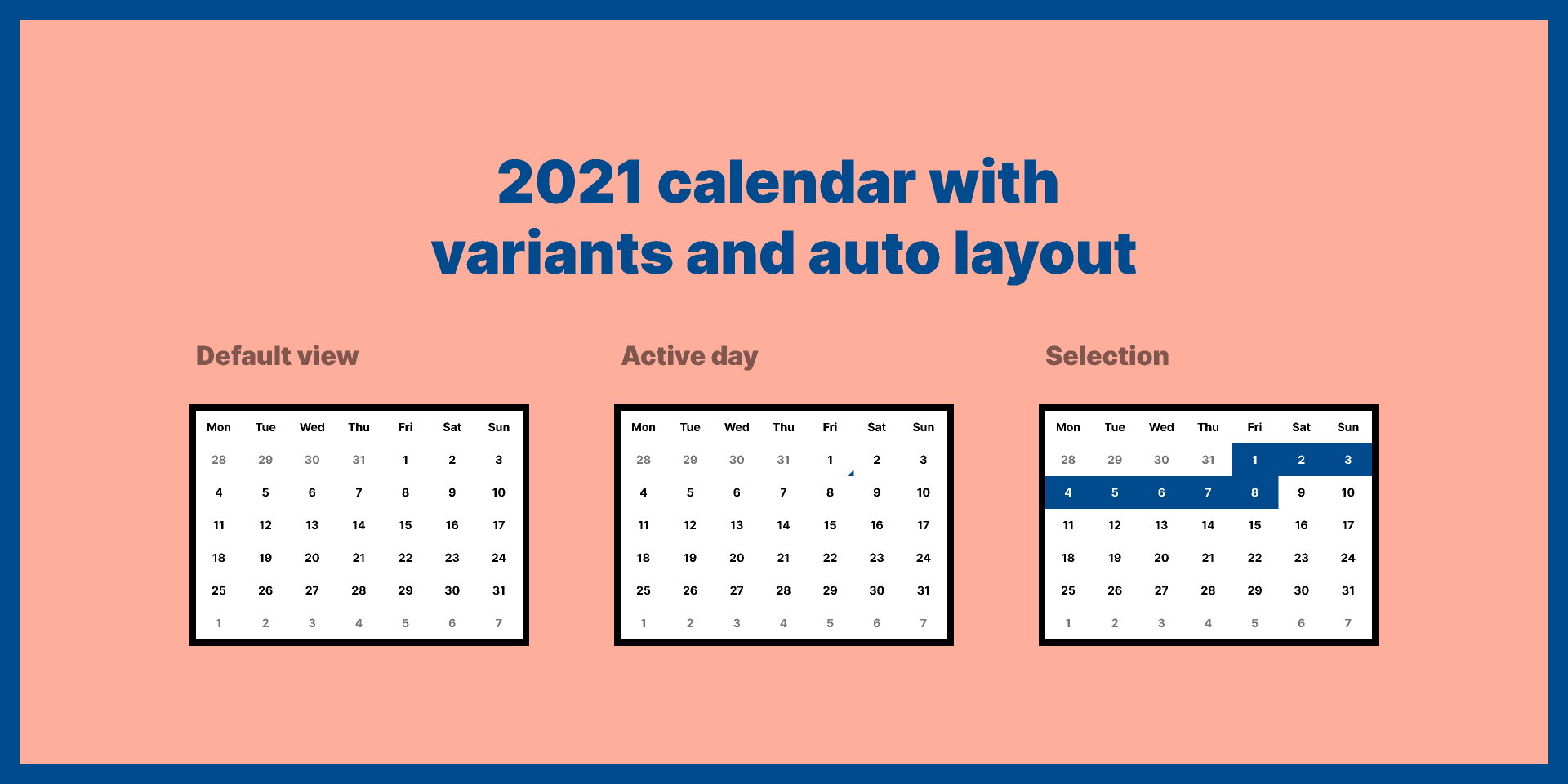 Figma Templates 2021 calendar with variants and auto layout