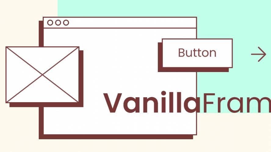 Figma VanillaFrame - A Simple Wireframe Kit