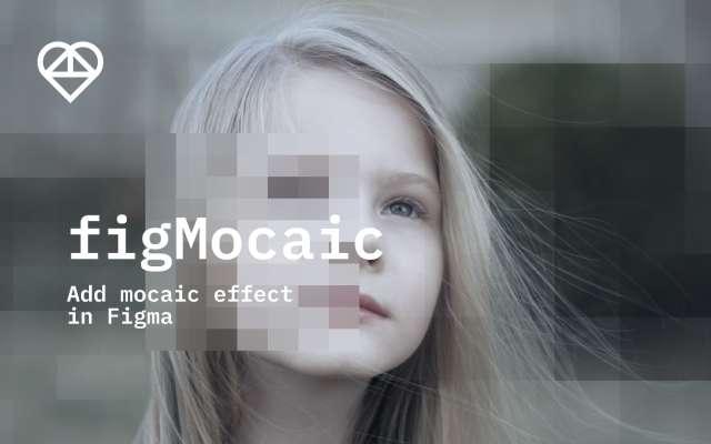 figMosaic Figma effects