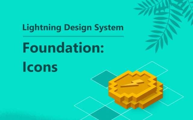 Foundation: Icons | Lightning Design System