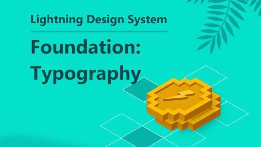 Foundation: Typography | Lightning Design System