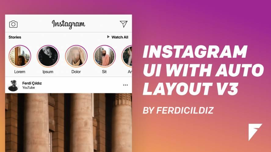 Instagram UI with Auto Layout v3 figma free