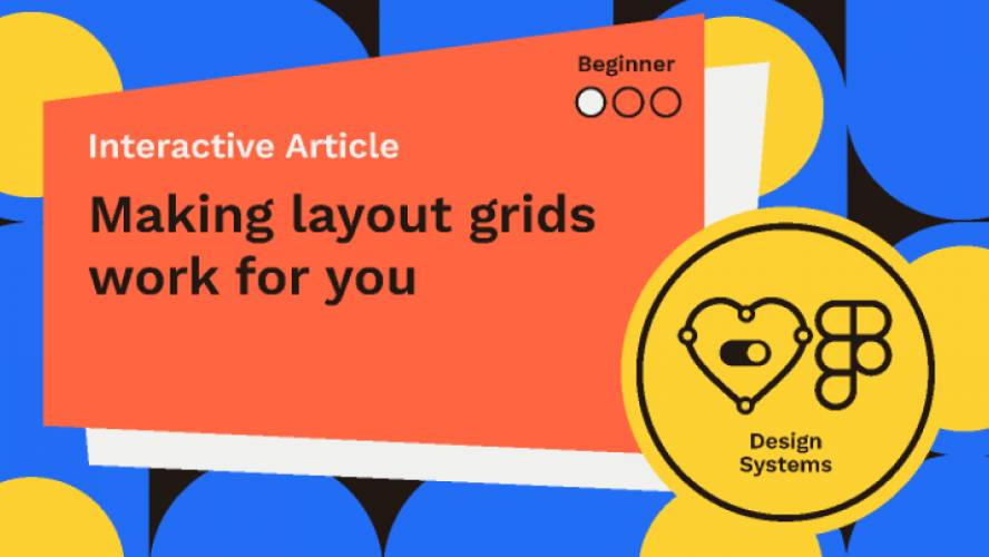 Making layout grids work for you (Figma Teamplate)