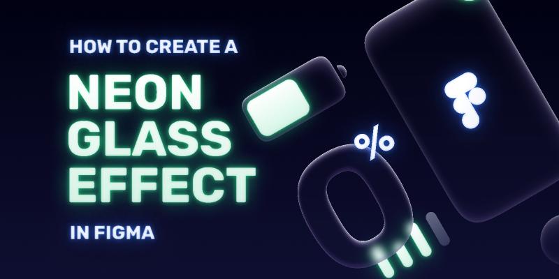 Neon Glass Effect Tutotial figma