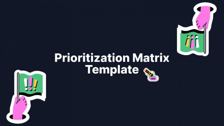 Prioritization Matrix FigJam Template