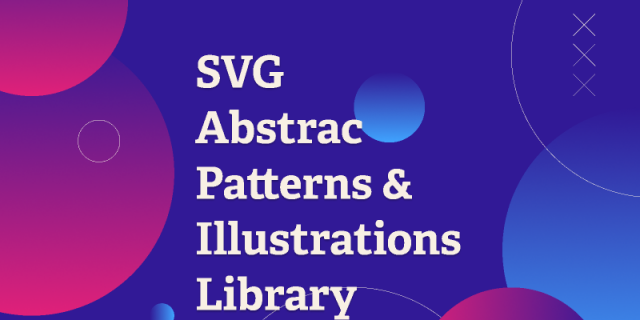 SVG Abstrac patterns and Illustrations