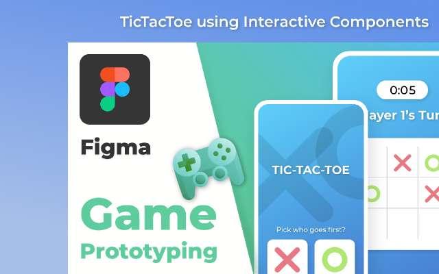 Tic-Tac-Toe | Interactive Components