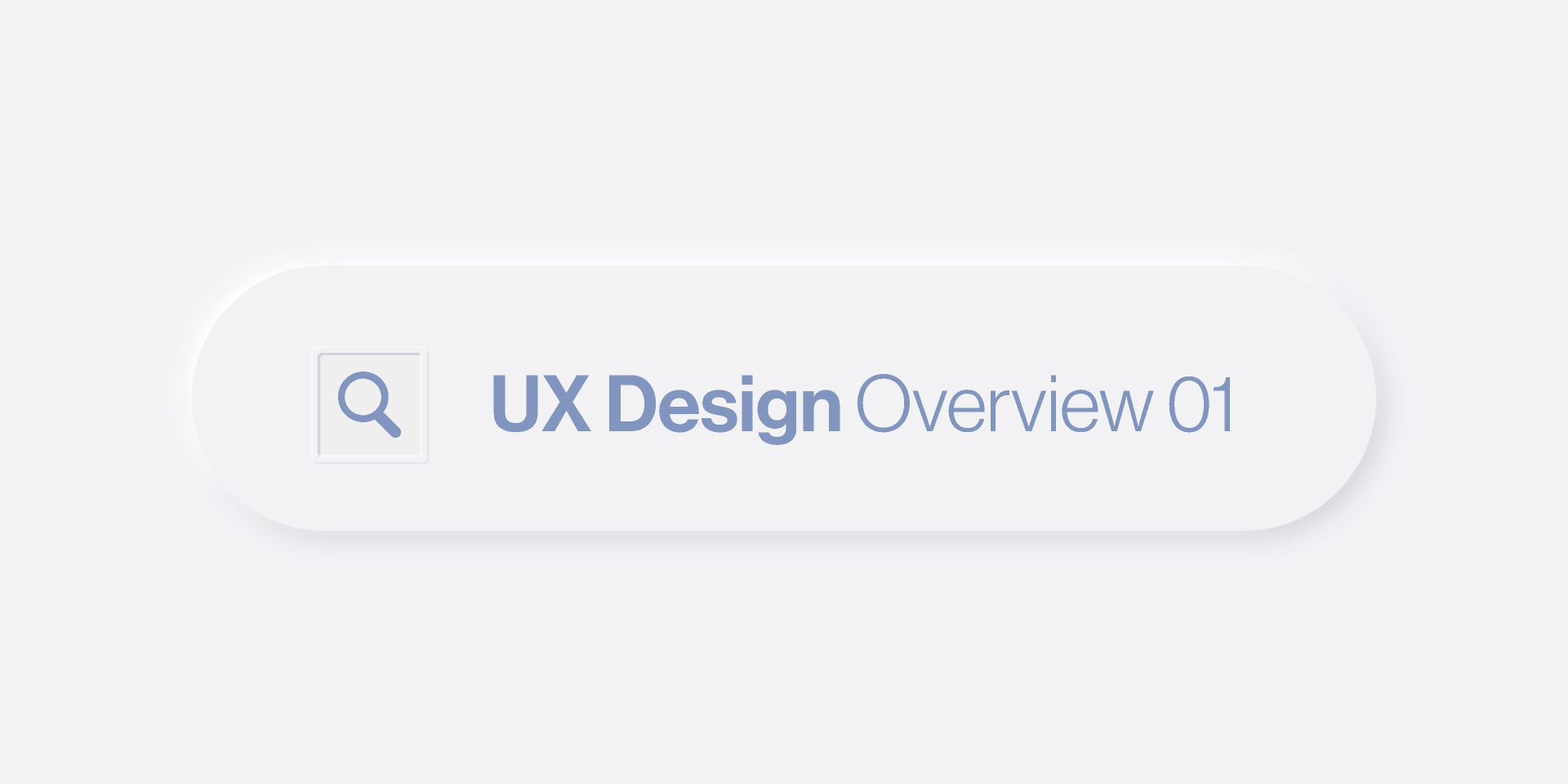 User experience overview 01