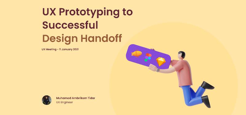 UX Presentation Template - Design Handoff & UX Prototype