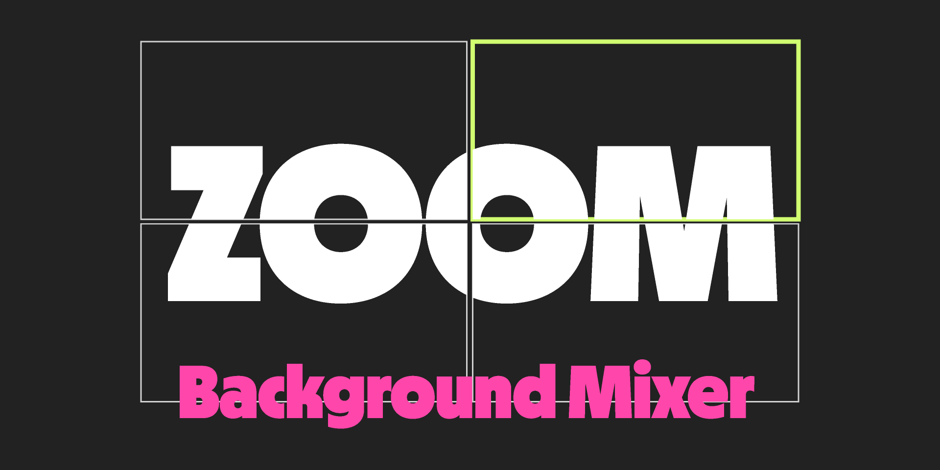 Zoom Background Mixer figma free
